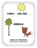 I Have...Who Has... Habitats
