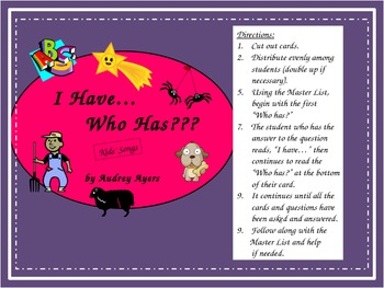 I Have...Who Has?  Kid's Songs Game/Activity