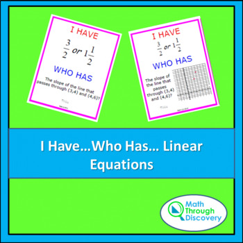 I Have...Who Has ... Cards- Linear Equations