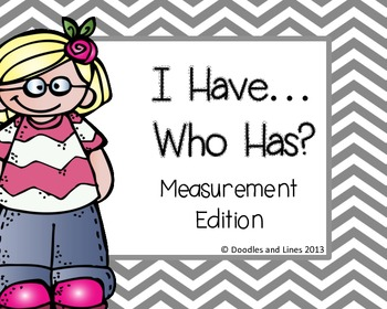 I Have...Who Has? Measurement Edition