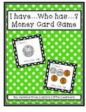 FREE I Have...Who Has...? Money Card Game (Coins ONLY)