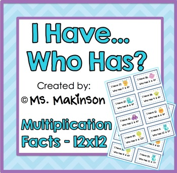 I Have...Who Has? Multiplication (Facts to 12x12)