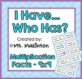 I Have...Who Has? Multiplication (Facts to 9x9)