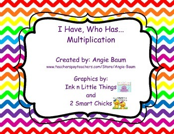 I Have...Who Has.... Multiplication