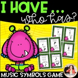 I Have…Who Has? Music Symbols Game