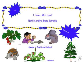 I Have...Who Has? North Carolina State Symbols