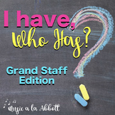 Music: I Have/Who Has? Rhythm Game: Grand Staff Edition