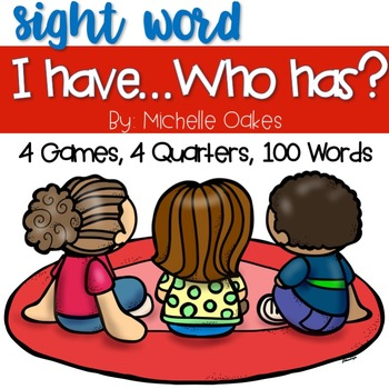 Sight Words: I Have...Who Has?