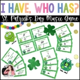 I Have…Who Has? St. Patrick's Day Monsters: Music Symbols