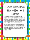 I Have...Who Has Story Element Cards