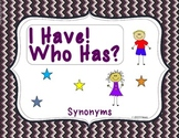 I Have/Who Has - Synonyms