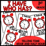 Telling Time to hour and Half Hour I have Who Has Game