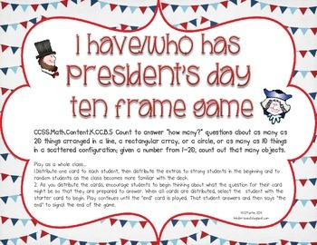 I Have/Who Has {Ten Frames and Number Rec President's Day Edition}