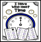 I Have...Who Has? Time (A Game for Telling Time)