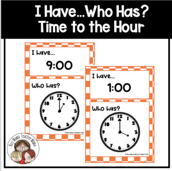 I Have..Who Has? Time to the Hour Game