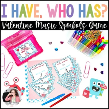 I Have…Who Has? Valentine's Day Music Symbols Game {46 Symbols}