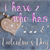I Have / Who Has? Valentine's Rhythms - Ta, Ti-Ti, Rest