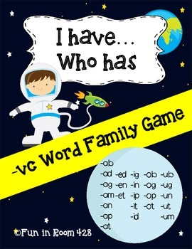I Have...Who Has -vc Word Family Game
