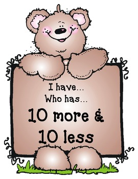 I Have...Who Has...10 More/10 Less Bear Adventure