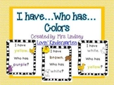 I Have...Who Has...Colors and Color Words