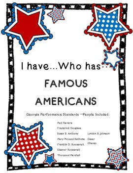 I Have...Who Has...Famous American Review