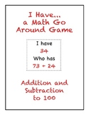 I Have..Who Has Game-Addition & Subtraction to 100