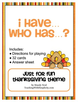 I Have...Who Has...Just for Fun Thanksgiving Theme