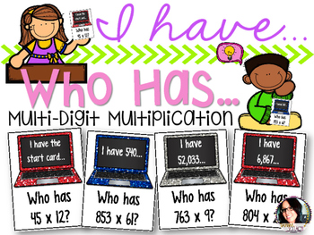 I Have...Who Has...Multi-Digit Multiplication COMMON CORE ALIGNED 5.NBT.5
