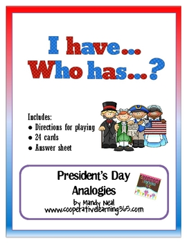 I Have...Who Has...President's Day Analogies