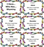I Have...Who Has...Rhyming