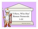 I Have...Who Has...Roman Numerals 1-25 (CORE KNOWLEDGE)
