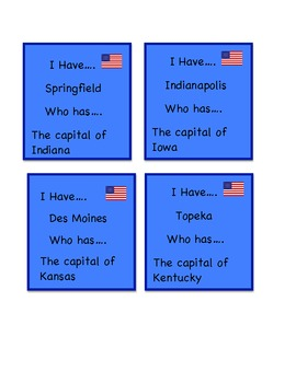 I Have...Who Has...States and Capitals