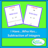 Algebra 1 - I Have...Who Has...Cards - Subtraction of Integers