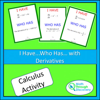 Calculus:  I Have...Who Has...Cards- With Derivatives