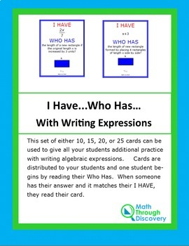 Algebra I:  I Have...Who Has...with Writing Expressions