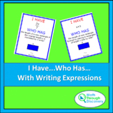 Algebra 1 - I Have...Who Has...Cards - Writing Expressions