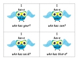 I Have..Who has... Owl Sight Words