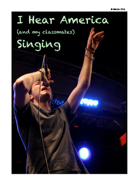 I Hear America (and my classmates) Singing: Song Interpretation & Analysis