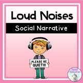 I Hear Loud Noises - Social Narrative (FULL VERSION)