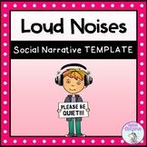 I Hear Loud Noises - Social Narrative Template