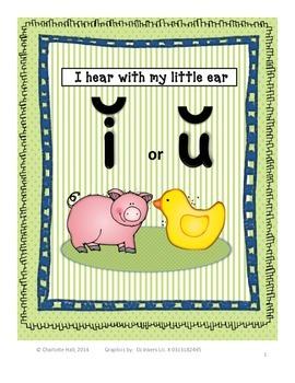 I Hear with My Little Ear: Short I or Short U in CVC Words