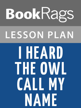 I Heard the Owl Call My Name Lesson Plans