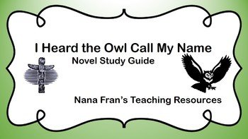 I Heard the Owl Call My Name Novel Study Guide