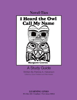 I Heard the Owl Call My Name - Novel-Ties Study Guide