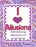 I Heart Allusions Freebie - Identifying Allusions in Song Lyrics