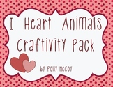 I Heart Animals Craftivity Pack:  A 'Heart-y' Pack of Vale