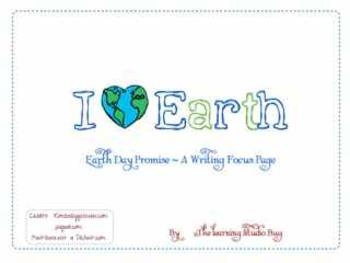 I Heart Earth ~ A Writing Center Graphic Organizer
