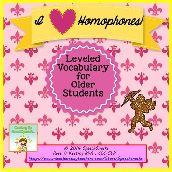 I Heart Homophones--Leveled Vocabulary for Older Students