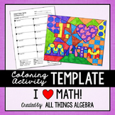 Coloring Activity Template: I Heart Math (Personal Use Only)