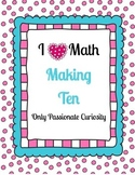 I Heart Math: Making Ten (Heart Themed Math Worksheets and Games)